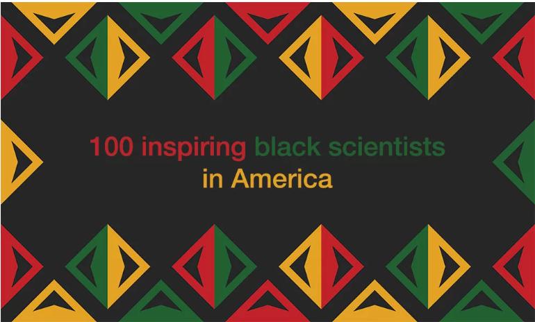 100 Inspiring Black Scientists
